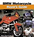 BMW Motorcycle Buyer's Guide (Motorbooks International Buyer's Guide Series)