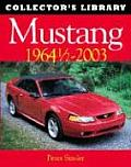 Mustang 1964 1/2-2003: Collector's Library