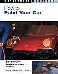 How to Paint Your Car (Motorbooks Workshop)