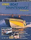 Ultimate Boat Maintenance Projects (Motorbooks Workshop)