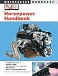 Hot Rods Horsepower Handbook