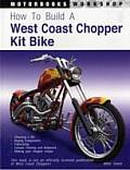How to Build a West Coast Chopper (Motorbooks Workshop)