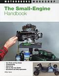 The Small Engine Handbook (Motorbooks Workshop)