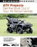 ATV Projects Get the Most out of Your All Terrain Vehicle