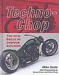 Techno-Chop: The New Breed of Chopper Builders