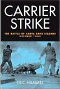 Carrier Strike: The Battle of the Santa Cruz Islands, October 1942