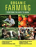 Organic Farming: Everything You Need to Know (Everything You Need to Know) Cover