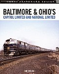 Baltimore & Ohios Capitol Limited & National Limited