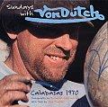 Sundays with Von Dutch Calabasas 1970