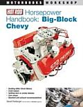 Hot Rod Horsepower Handbook: Big-Block Chevy (Motorbooks Workshop)