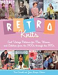Retro Knits: Cool Vintage Patterns for Men, Women, and Children from the 1900s Through the 1970s