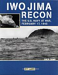 Iwo Jima Recon: The U.S. Navy at War, February 17, 1945