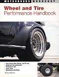 Wheel and Tire Performance Handbook (Motorbooks Workshop)