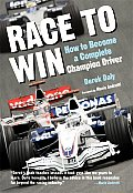 Race to Win How to Become a Complete Champion Driver