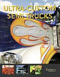 Ultra-Custom Semi Trucks (Gallery)