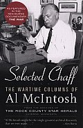 Selected Chaff The Wartime Columns of Al McIntosh 1941 1945