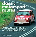 Classic Motorsport Routes 30 Legendary Routes You Can Drive Today