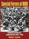 Special Forces at War An Illustrated History Southeast Asia 1957 1975