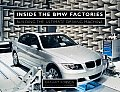 Inside the BMW Factories: Building the Ultimate Driving Machine