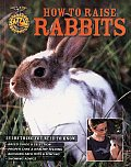 How to Raise Rabbits (How to Raise...) Cover