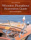 Complete Wooden Runabout Restoration Guide