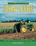 John Deere New Generation and Generation II Tractors: History, Models, Variations & Specifications 1960s-1970s (Tractor Legacy)