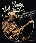 Neil Young: Long May You Run: The Illustrated History Cover