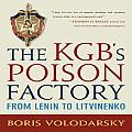 The KGB's Poison Factory: From Lenin to Litvinenko