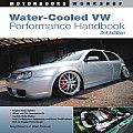 Water-Cooled VW Performance Handbook (Motorbooks Workshop)