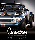 Legendary Corvettes: Vettes Made Famous on Track and Screen
