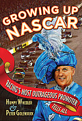 Growing Up Nascar (10 Edition)