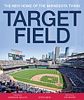 Target Field: The New Home of the Minnesota Twins