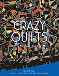 Crazy Quilts: History, Techniques, Embroidery Motifs