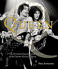Queen The Ultimate Illustrated History of the Crown Kings of Rock