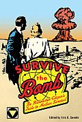 Survive the Bomb: The Radioactive Citizen's Guide to Nuclear Survival Cover