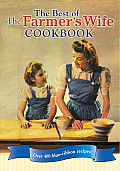 Best of the Farmer's Wife Cookbook: Over 400 Blue-Ribbon Recipes!