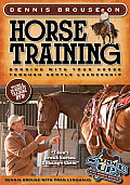 Dennis Brouse on Horse Training Bonding with Your Horse Through Gentle Leadership