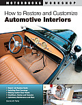 How to Restore and Customize Automotive Interiors (Motorbooks Workshop) Cover