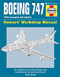 Boeing 747 Owners Workshop Manual An insight into owning flying & maintaining the Worlds most iconic passenger aircraft