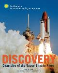 Discovery: Champion of the Space Shuttle Fleet (Smithsonian)