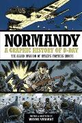 Normandy The Free Worlds Assault on Hitlers Fortress Europe