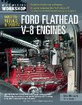 How to Rebuild and Modify Ford Flathead V-8 Engines