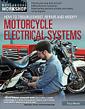 How to Troubleshoot Repair & Modify Motorcycle Electrical Systems
