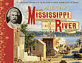 Mark Twain's Mississippi River: An Illustrated Chronicle of the Big River in Samuel Clemens' Life and Works