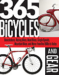 365 Bicycles & Gear Boneshakers Racing Bikes Road Bikes Single Speeds Mountain Bikes & More From the 1800s to Today
