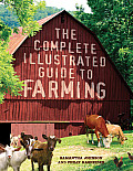 Complete Illustrated Guide to Farming