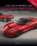 Complete Book of Corvette Every Generation Since 1953