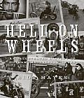 Hell on Wheels: An Illustrated History of Outlaw Motorcycle Clubs