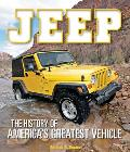 Jeep The History of Americas Greatest Vehicle