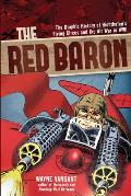 Red Baron: The Graphic History of...